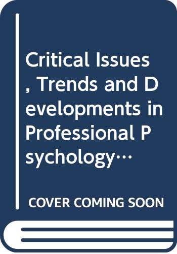 9780030639135: Critical Issues, Trends and Developments in Professional Psychology: v. 2
