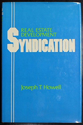 9780030639395: Real estate development syndication