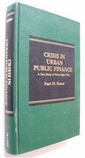 9780030639425: Crisis in Urban Public Finance