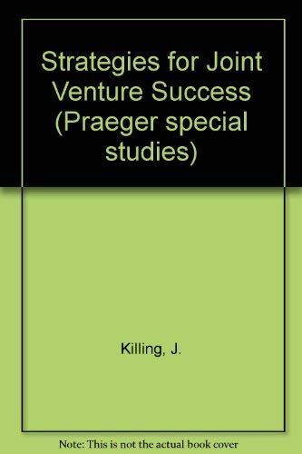 9780030639715: Strategies for Joint Venture Success