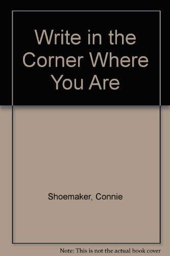 9780030639777: Write in the Corner Where You Are