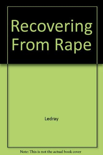 Recovering From Rape: Ledray