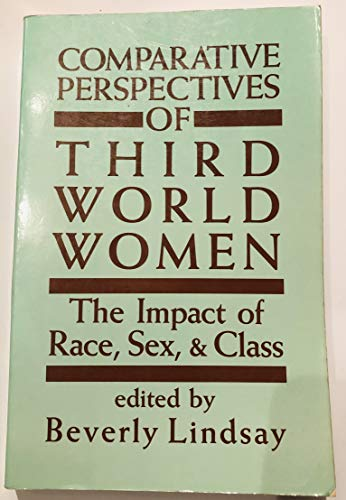 9780030640278: Comparative perspectives of Third World women the impact of race, sex, and class