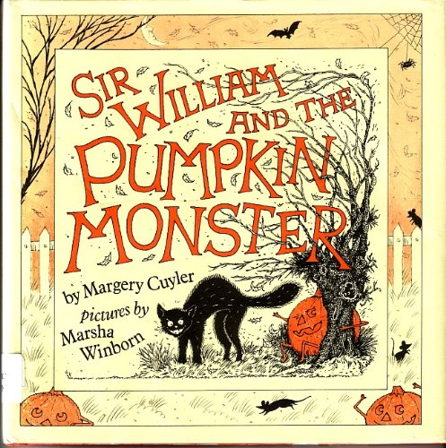 9780030640322: Sir William and the pumpkin monster