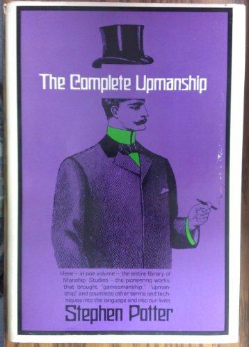 9780030640452: The Complete Upmanship, including Gamesmanship, Lifemanship, One-Upmanship and Supermanship