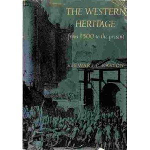 9780030640650: Western Heritage: From 1500 to the Present