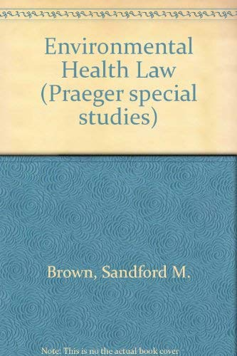 9780030640667: Environmental Health Law