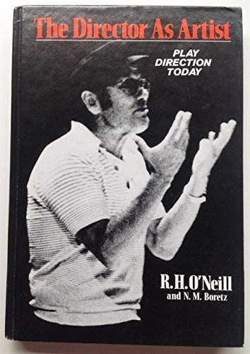 9780030641466: The Director As Artist: Play Direction Today