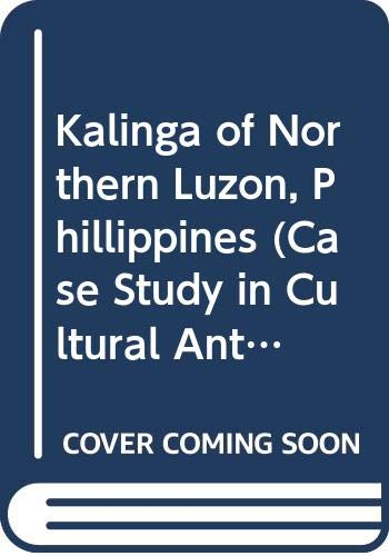 The Kalinga of Northern Luzon, Philippines: Dozier, Edward P.