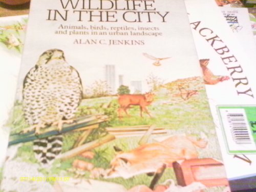 9780030641732: Wildlife in the City