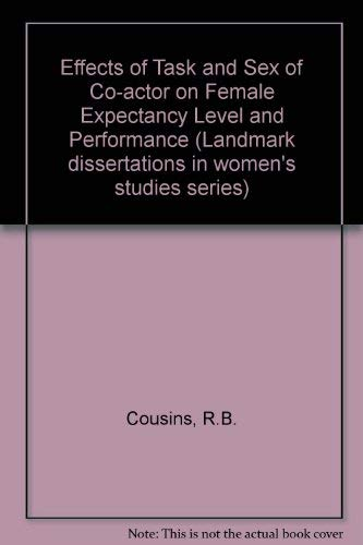 9780030641886: Effects of Task and Sex of Co-actor on Female Expectancy Level and Performance (Landmark dissertations in women's studies series)