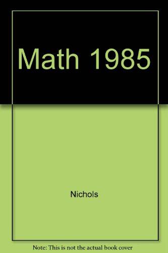 9780030641992: Math, 1985 (Gr. K-8)