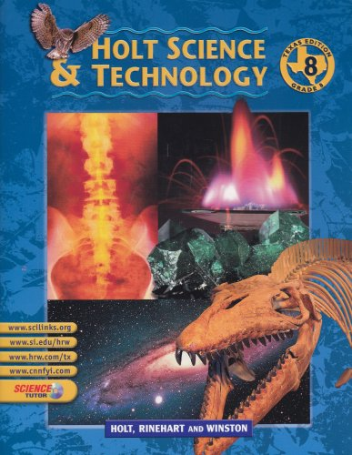 9780030643682: Holt Science And Technology: Texas Edition - Grade 8