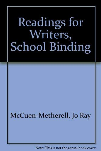 9780030644221: Readings for Writers, School Binding