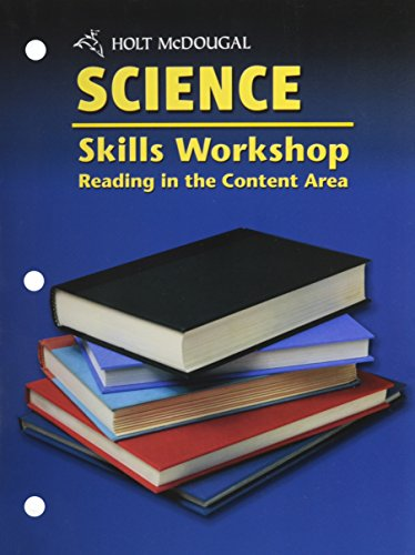 Skills Workshop Reading in the Content Area (Holt Science)