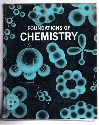 9780030644757: Foundations of Chemistry
