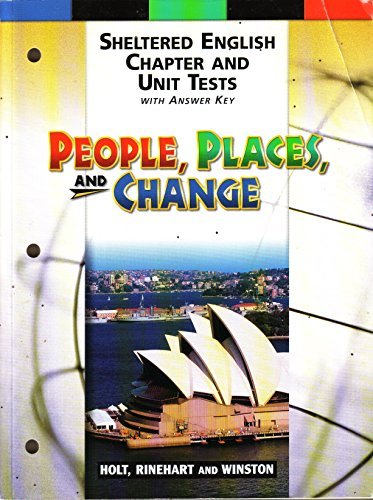 9780030644825: People, Places and Change : Sheltered English Chapter and Unit Tests with Answer Key