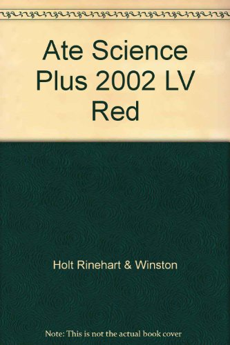 9780030645365: Ate Science Plus 2002 LV Red