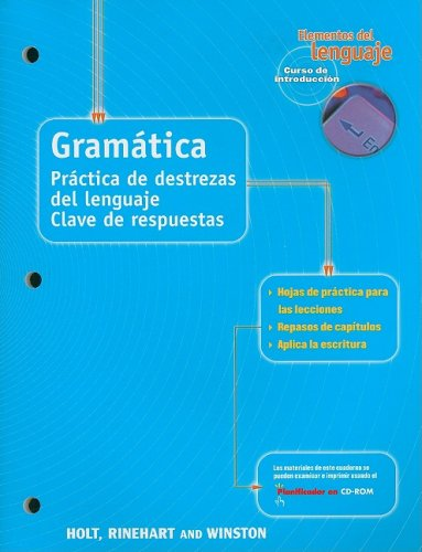 Elementos del Lenguaje Gramatica Curso de Introduccion: Practica de Destrezas del Lenguaje Clave de Respuestas (Spanish Edition) (9780030645891) by Steck-Vaughn Company