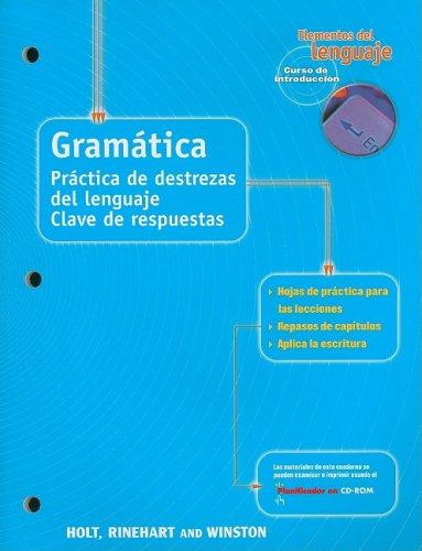 9780030645891: Elementos del Lenguaje Gramatica Curso de Introduccion: Practica de Destrezas del Lenguaje Clave de Respuestas (Spanish Edition)