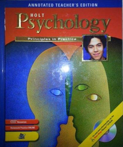 Holt Psychology: Principles in Practice, Annotated Teacher's: Holt Rinehart &