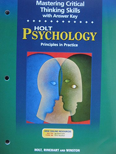 9780030646447: Psychology Principles in Practice Mastering Critical Thinking Skills with Answer Key