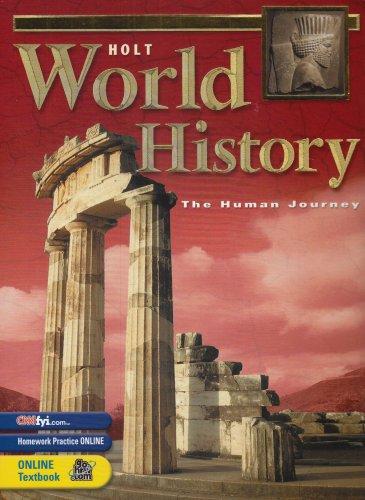 Holt World History : The\Human Journey: Holt, Rinehart and