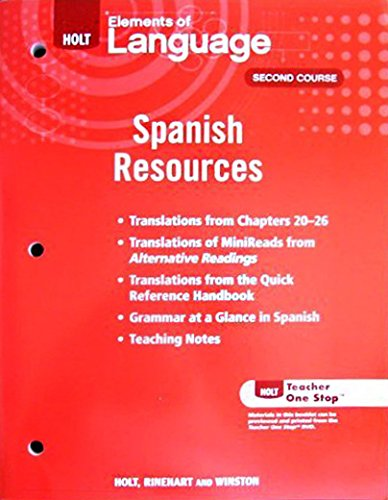 Elements of Literature Third Course Spanish Resources: Rinehart and Winston Holt