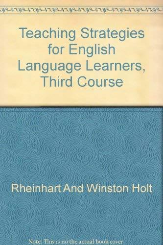 Teaching Strategies for English Language Learners, Third: Britt, Sanders, Schwan