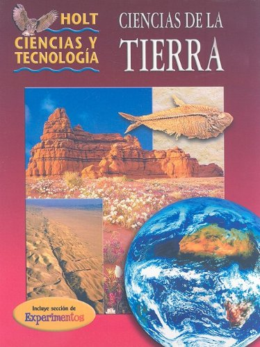 9780030647567: Holt Ciencias y Technologia: Student Edition Grade 7 Earth Science 2001 (Holt Ciiencias Y Tec 2001)