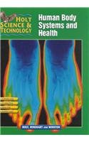 9780030647796: Holt Science & Technology [Short Course]: Pupil Edition [D] Human Body Systems and Health 2002