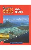 9780030647895: Holt Science & Technology [Short Course]: PE HS&T H: WATER ON EARTH 2002 [H] Water on Earth 2002