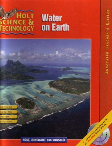 9780030647918: Holt Science and Technology: Water on Earth, Vol. H, Annotated Teacher's Edition