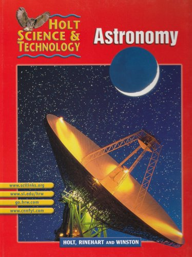 Astronomy (Holt Science & Technology, Short Course: RINEHART AND WINSTON