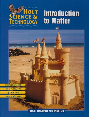 9780030647970: Holt Science & Technology: Introduction to Matter (Holt Science and Technology)