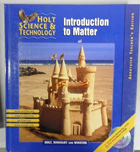 9780030647987: Holt Science and Technology, Introduction to Matter Annotated Teacher Edition