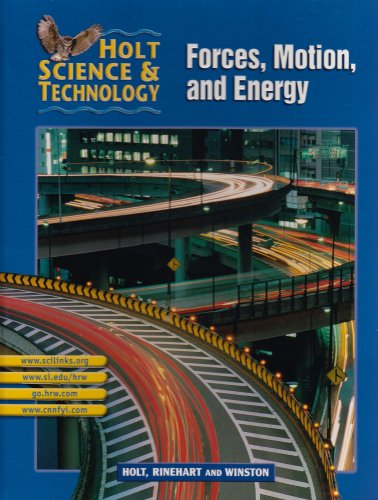 9780030648021: Holt Science & Technology [Short Course]: Pupil Edition [M] Forces, Motion, and Energy 2002