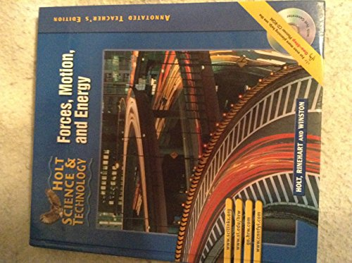 9780030648038: Holt Science & Technology: Forces, Motion, and Energy, Teacher's Edition