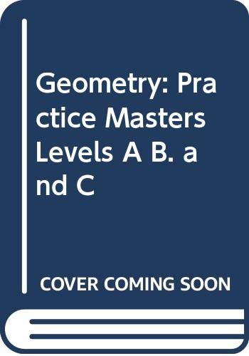 9780030648113: Geometry: Practice Masters, Levels A, B. and C