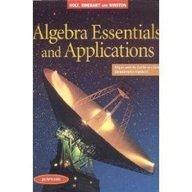 Algebra Essentials and Applications: California Edition: Marie Petranic Power,