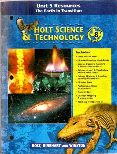 Unit 5 Resources, The Earth in Transition,: Holt, Rinehart and