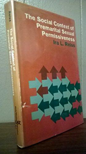 9780030648809: The Social Context of Premarital Sexual Permissiveness