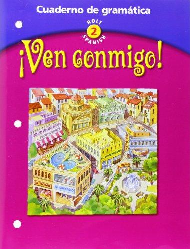 9780030649837: Ven Conmigo! Cuaderno de Gramatica, Holt Spanish 2