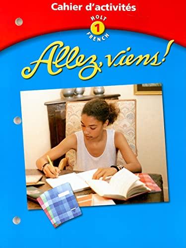 9780030649967: Allez Viens! Level 1: Cahier d'activites: Student Workbook (Holt French)