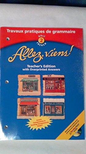 9780030649998: Allez, Viens! Holt 2 French Travaux Pratiques De Grammaire - Teacher's Edition with Overprinted Answers