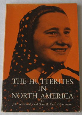 9780030650055: Hutterites In North America (Case Studies in Cultural Anthropology)