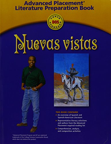 9780030650666: Nuevas Vistas, Curso Dos Avanzado: Advanced Placement Literature Preparation Book