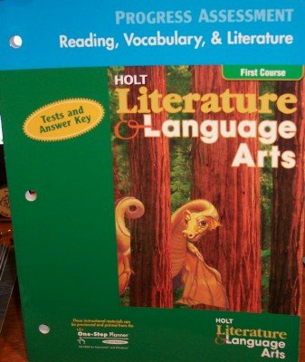 9780030651588: Holt Literature & Language Arts, 1st Course: Progress Assessment- Reading, Vocabulary, & Literature