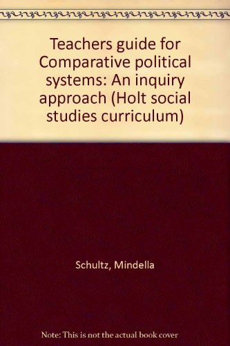 9780030651656: Teachers guide for Comparative political systems: An inquiry approach (Holt social studies curriculum)
