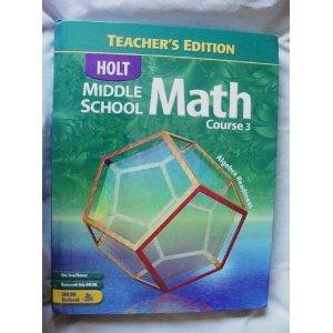 Holt Middle School Math: Course 3 (Teacher's Edition): Bennett, Jennie M.